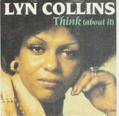 Lyn Collins Think (About It) album cover