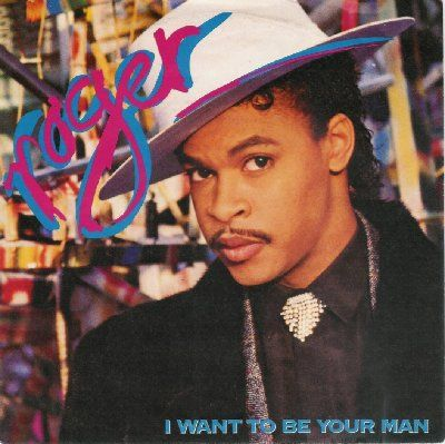 Roger I Want To Be Your Man album cover